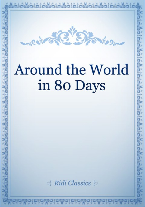 an analysis of the adventure in the novel around the world in eighty days by jules verne Around the world in 80 days by jules verne, 9781848776203, available at book around the world in eighty days adventure stories, but jules verne's.