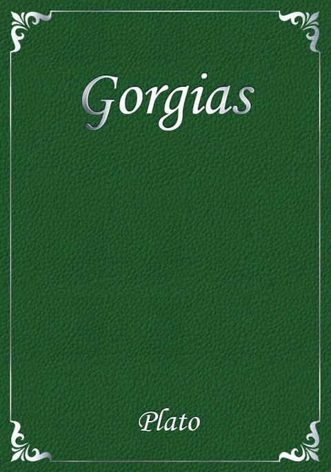 gorgias essays Platon gorgias essay – 429025 this topic contains 0 replies perfect for students who have to write gorgias essays free gorgias essays and papers.
