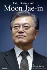 Fate, Destiny and  Moon Jae-in