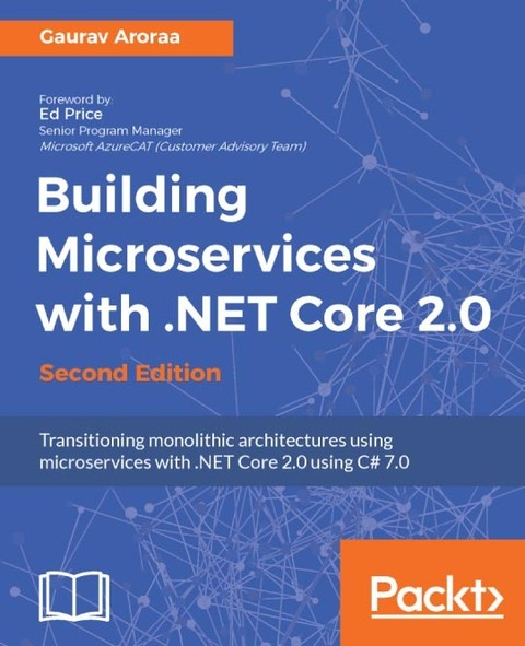 Building Microservices with .NET Core 2.0 Second Edition
