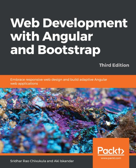 Web Development with Angular and Bootstrap Third Edition